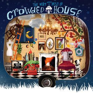 the best of crowded house the best of crowded house crowded house
