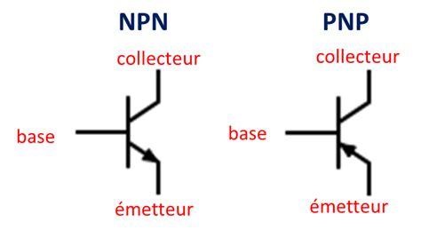 transistor pnp npn cours 201 lectronique en explorons les transistors bipolaires