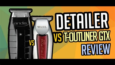 T Outliner Vs Outliner Ii by Detailer Vs T Outliner Gtx Wahl X Andis Review 01