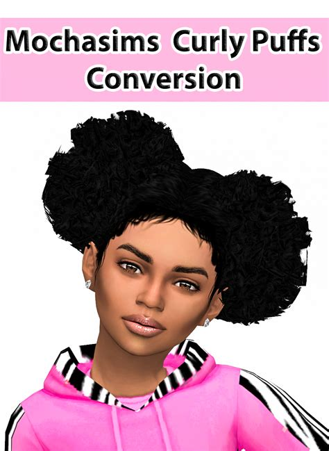 puff hairstyles videos download lana cc finds mochasims curly afro puff conversion for