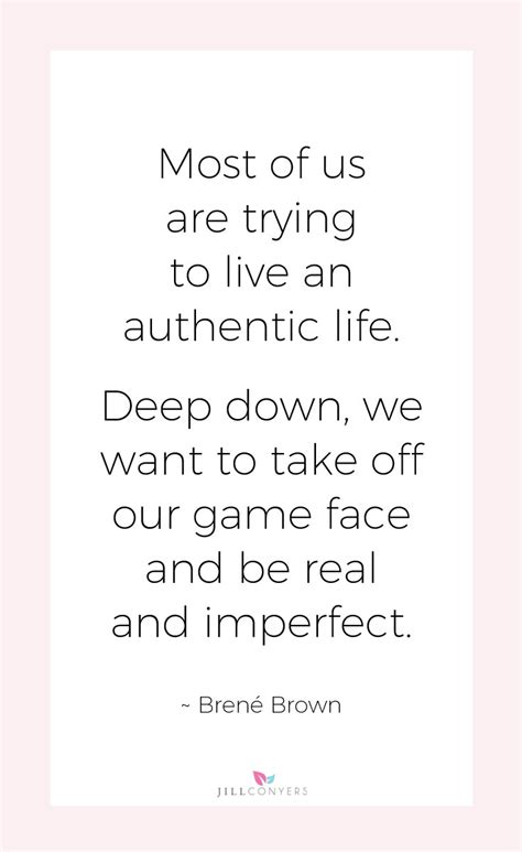 authentic biography definition a collection of the most inspiring brene brown quotes
