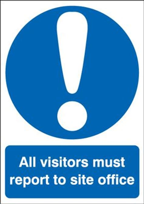 all visitors must sign in template all visitors must report to the site office sign blitz media