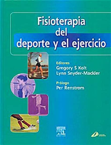 fisioterapia del deporte y el ejercicio isbn 9788481747225 efisioterapia