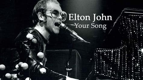 elton john songs elton john your song
