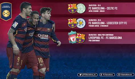 Calendario Fc Barcelona El Leicester City Fc Barcelona El 3 De Agosto En Estocolmo