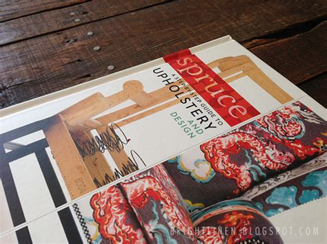 spruce upholstery book bright linen spruce upholstery book