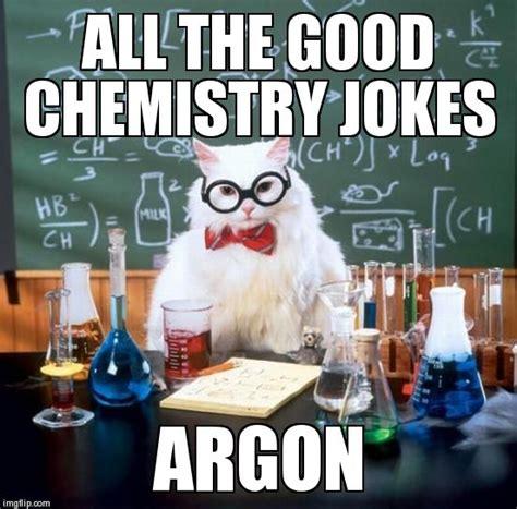 Chemistry Jokes Meme - chemistry cat meme imgflip