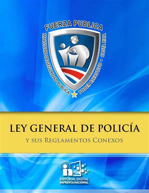 ley de la policia federal y su reglamento 2016 ley general de polic 237 a y sus reglamentos conexos by