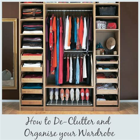how to our how to organise your wardrobe by jen stanbrook the oak furniture land