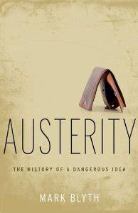 libro austerity la austeridad historia de una idea peligrosa c l i o n