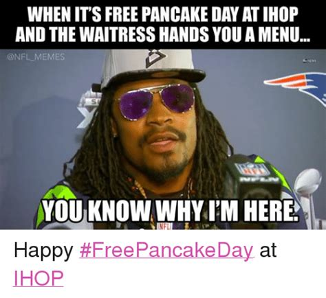 It S Free Meme - when its free pancake day atihop and the waitress handsyou
