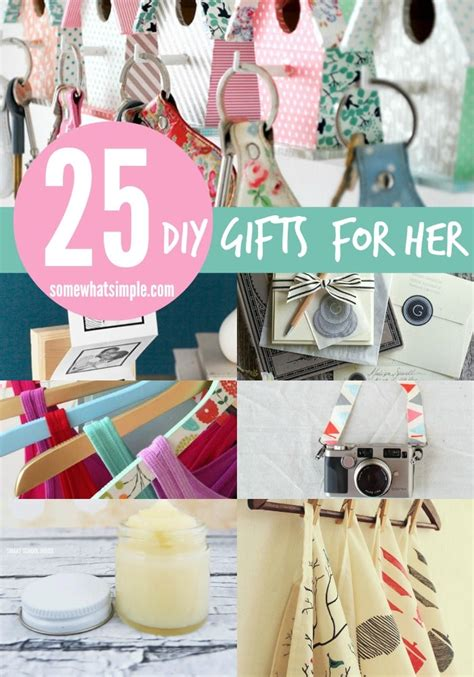 25 diy gifts for her somewhat simple