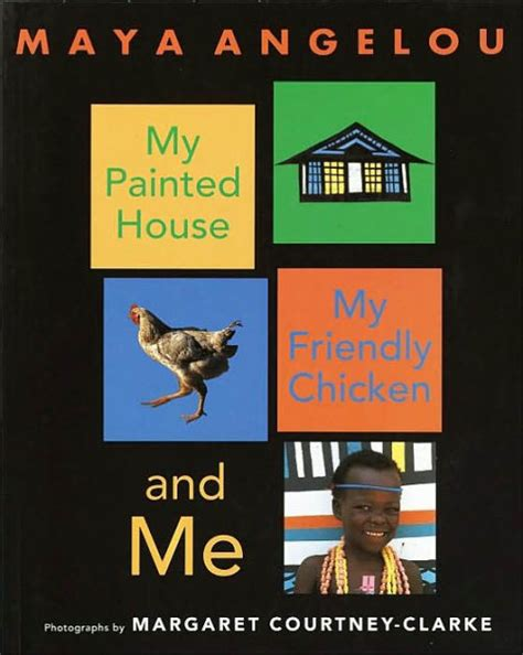 My Me Paperback my painted house my friendly chicken and me by