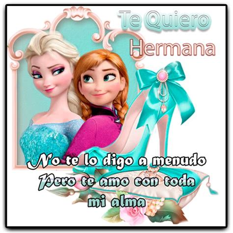 Imagenes Te Extraño Hermana | te quiero hermana frases de vida pinterest tes and