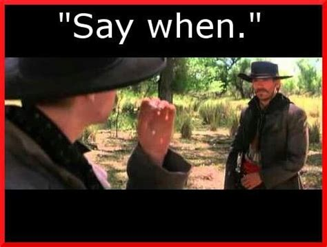Tombstone Movie Memes - doc holliday tombstone quotes