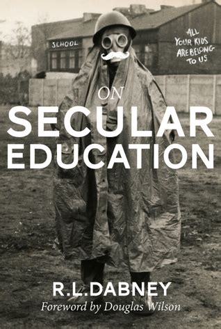 on secular education books on secular education by robert lewis dabney reviews