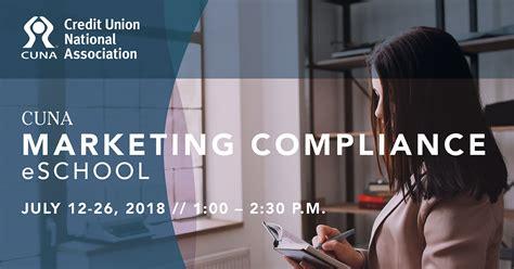 cuna compliance cuna marketing compliance eschool slated for july 2018