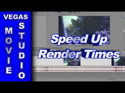 sony vegas pro 11 tutorial how to render in 720p hd vegas tips to speed up rendering increase performance