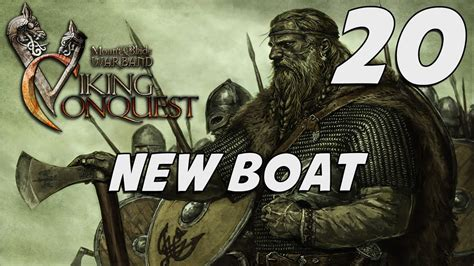 boats viking conquest 20 mount blade viking conquest gameplay new boat
