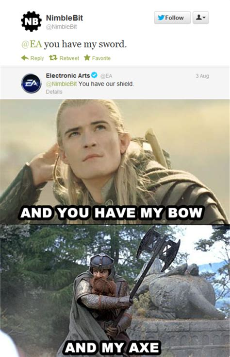 And My Axe Meme - image 384613 you have my sword and my bow and my