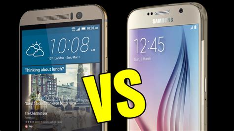 best themes htc one m9 samsung galaxy s6 vs htc one m9 comparison review best