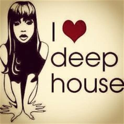 i love deep house music 1000 images about deep house on pinterest house music black coffee and house