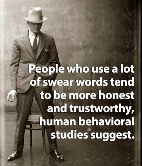 Swear Meme - people who use a lot of swear words tend to be more honest