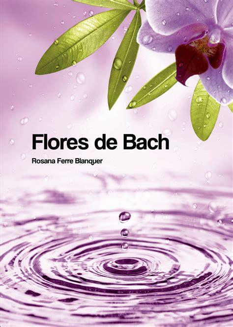 imagenes de flores de bach flores de bach pdf ebooks el corte ingl 233 s