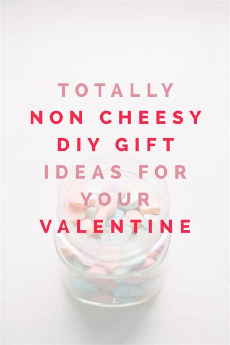 non cheesy s gifts for him totally non cheesy diy gifts for your valentines flower