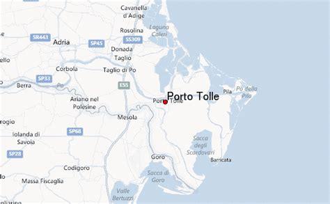 il meteo a porto tolle porto tolle location guide