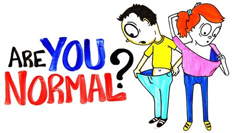 The You are you normal
