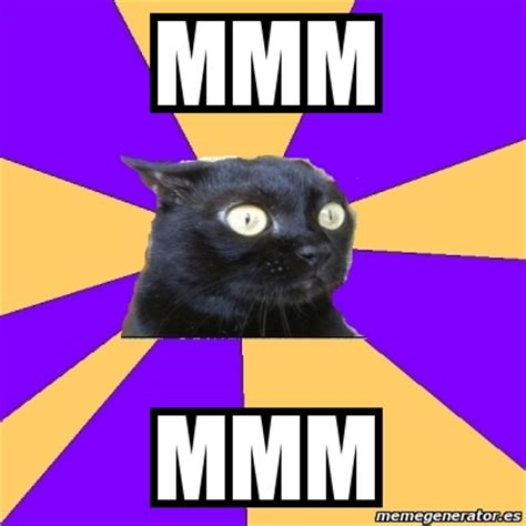 Anxiety Cat Memes - meme anxiety cat mmm mmm 1166866