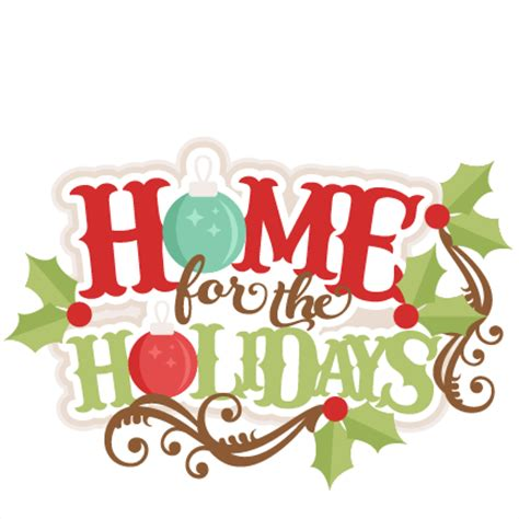 Home For The Holidays by Home For The Holidays Svg Scrapbook Title Svg