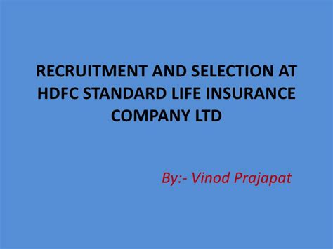 standard bank insurance policy recruitment and selection at hdfc
