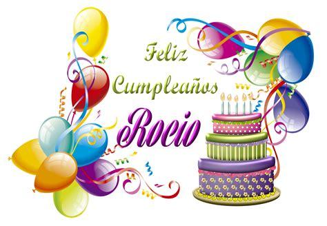 imagenes feliz cumpleaños gladys feliz cumple rocio by creaciones jean on deviantart