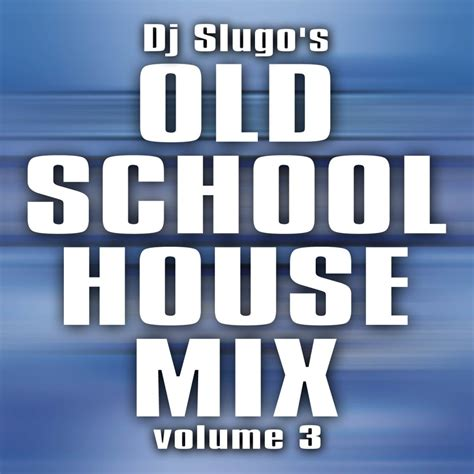 school house music chicago old school house music downloads