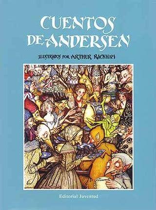 cuentos ilustrados de hans 1409543846 cuentos de andersen hans christian andersen 9788426102737
