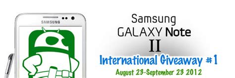 samsung galaxy note 4 giveaway international samsung galaxy note 2 international giveaway