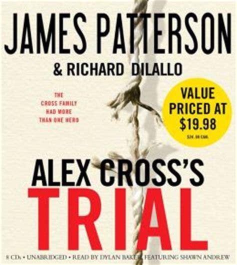 libro alex crosss trial alex alex cross s trial alex cross series 15 by james patterson 9781607881896 audiobook