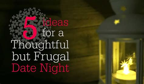 thrifty thoughtful gift ideas 5 ideas for a thoughtful but frugal date pennies into pearls