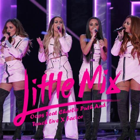charlie puth x factor little mix oops into touch feat charlie puth x factor 2016