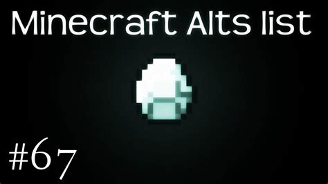 Minecraft Alts minecraft alts list 67 150 alts 2017 free working
