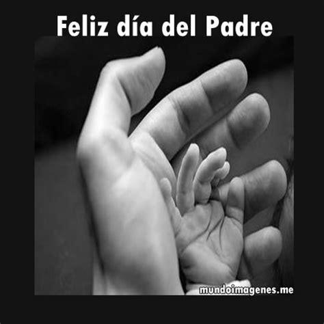 imagenes bonitas x el dia del padre imagenes bonitas dia del padre para dedicar mundo