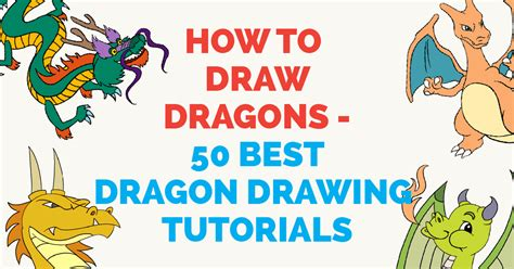 how to use favorite doodle how to draw dragons 50 best drawing tutorials