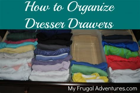 How To Organize Clothes Drawers by Get Organized Organizing Children S Clothing Frugal