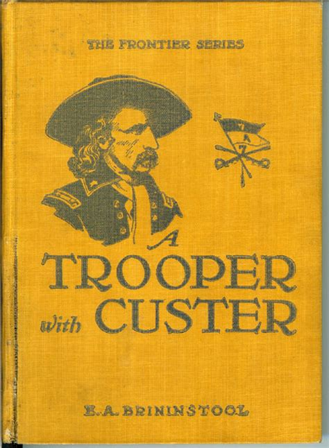 troopers with custer historic incidents of the battle of the big horn stackpole classics books custer books western americana books maps