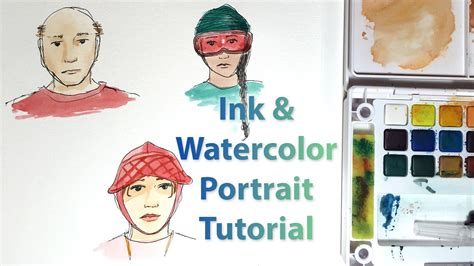 tutorial watercolor and ink ink watercolor portrait tutorial youtube