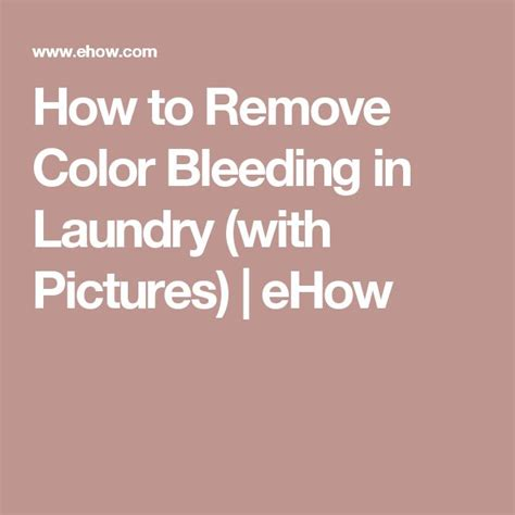 how to remove color bleed stains from clothes best 25 remove color bleeding ideas on clean