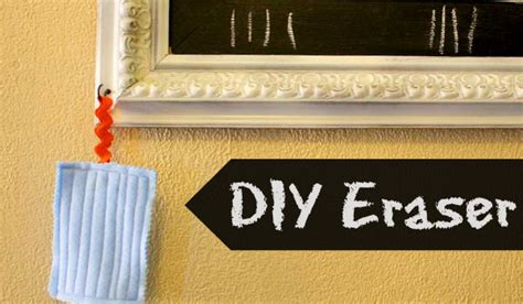 chalk paint eraser how to make an eraser for your diy chalkboard