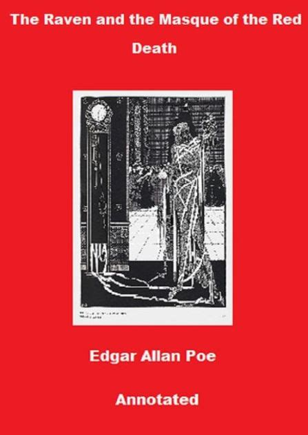 edgar allan poe biography ebook the raven and the masque of the red death annotated by